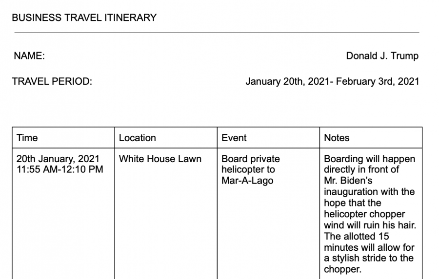 Trump's Itinerary After Office